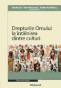 Drepturile Omului La Intalnirea Dintre Culturi / Menschenrechte In Der Begegnung Der Kulturen - Rusen Jorn, Keul Hans-klaus, Iliescu Adrian-paul