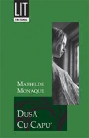 Dusa Cu Capu' - Mathilde  Monaque