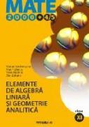 Elemente De Algebra Liniara si Geometrie Analitica. Clasa A Xi-a - Zaharia Dan, Chirciu Marin, Nachila Petre, Andronache Marian