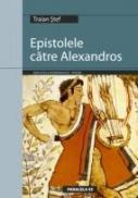 Epistolele Catre Alexandros - Stef Traian