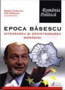 Epoca Basescu - Bogdan Teodorescu Dan Sultanescu