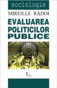 Evaluarea Politicilor Publice - Mireille Radoi