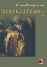 Fenomenul Englez (ii) - Protopopescu Dragos