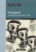 Ferapont - Antologie De Poezie 1980 - 2004 - Danilov Nichita