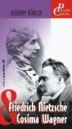 Friedrich Nietzsche & Cosima Wagner - Kohler Joachim
