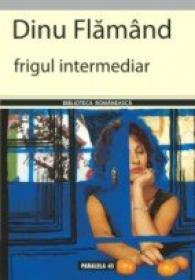 Frigul Intermediar - Flamand Dinu