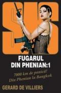 Fugarul din Phenian: 1 - Gerard de Villiers