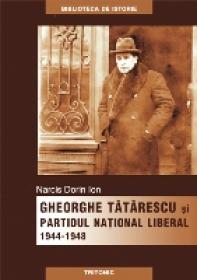 Gheorghe Tatarescu si Pnl - Narcis Dorin Ion