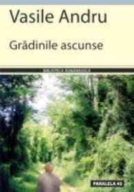 Gradinile Ascunse - Andru Vasile