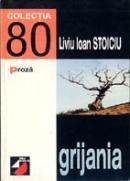 Grijania (romant) - Stoiciu Liviu  Ioan