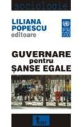 Guvernare Pentru Sanse Egale - Liliana Popescu (editor)