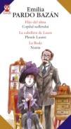 Hijo Del Alma / Copilul Sufletului - La Cabellera De Laura / Pletele Laurei - La Boda / Nunta - Pardo Bazan Emilia