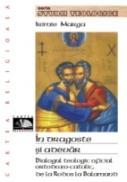In Dragoste si Adevar. Dialogul Teologic Oficial Ortodoxo-catolic, De La Rodos La Balamand - Marga Irimie