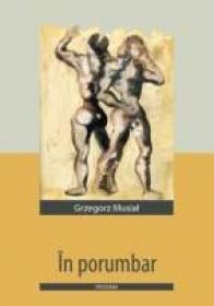 In Porumbar - Musial Grzegorz