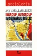 Ingroup Vs. Outgroup In Imaginarul Biblic - A. M. Barbulescu