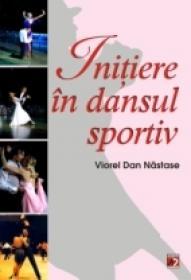 Initiere In Dansul Sportiv - Nastase Viorel Dan