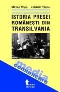 Istoria Presei Romanesti Din Transilvania - M. Popa, V. Tascu