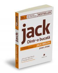 Jack: Dintr-o bucata - Jack Welch / John A. Byrne