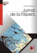 Jurnal  De  La  Filipeni (apostolat  In Epoca  De  Aur, Urmat De Un Blitz Dupa Treizeci De Ani) - 1970-1973; 2001 - Patrascu Viorel