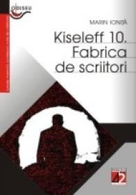 Kiseleff 10. Fabrica De Scriitori - Ionita Marin