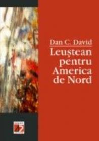 Leustean Pentru America De Nord - David Dan C.