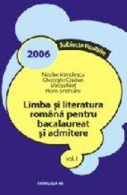 Limba si Literatura Romana Pentru Bacalaureat si Admitere. Vol I - Manolescu Nicolae, Craciun Gheorghe, Mot Mircea, Sindrilaru Florin