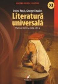 Literatura Universala. Manual Pentru Clasa A Xi-a - Rusti Doina, Enache George