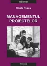 Managementul Proiectelor - Cibela Neagu