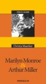 Marilyn Monroe & Arthur Miller - Maerker Christa