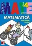 Matematica. Exercitii, Probleme, Teste, Jocuri. Clasa A Iv-a - Badea Constanta, Nechita Nicoleta