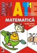 Matematica. Exercitii, Probleme, Teste, Jocuri. Clasa I - Dumitru Alexandrina, Besliu Daniela, Grigorescu Catalina