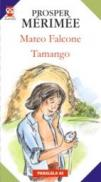 Mateo Falcone; Tamango - Merimee Prosper