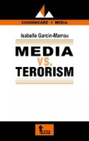 Media Vs. Terorism - Isabelle Garcin- Marrou