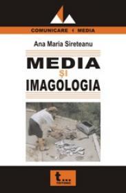 Media si Imagologia - Ana Maria Sireteanu
