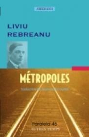 Metropoles - Rebreanu Liviu