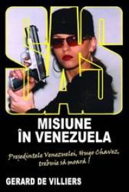 Misiune in Venezuela - Gerard de Villiers