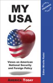 My Usa: Views On American National Security And Foreign Policy - Mireille Radoi