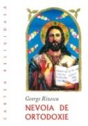 Nevoia De Ortodoxie - Rizescu George