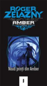 Noua Printi Din Amber - Roger Zelazny