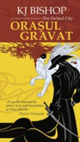 Orasul Gravat - K.J.Bishop