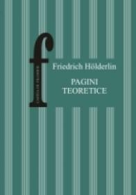 Pagini Teoretice - Holderlin Friedrich