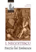 Poezia Lui Eminescu - Negoitescu I.