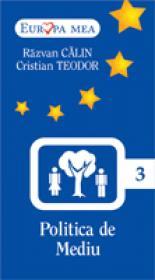 Politica De Mediu   (nr. 3) - Razvan Calin, Cristian Teodor