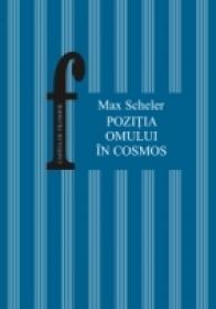 Pozitia Omului In Cosmos - Scheler Max