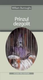 Pranzul Dezgolit - Burroughs William S.