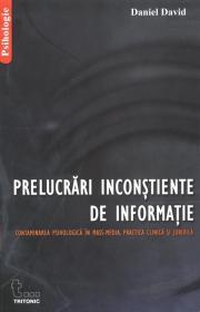 Prelucrari Inconstiente De Informatie - Daniel David