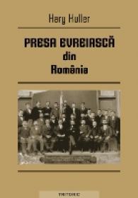Presa Evreiasca Din Romania - Hary Kuller