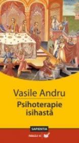 Psihoterapie Isihasta - Andru Vasile