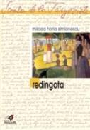 Redingota - Simionescu Mircea Horia