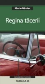 Regina Tacerii - Nimier Marie